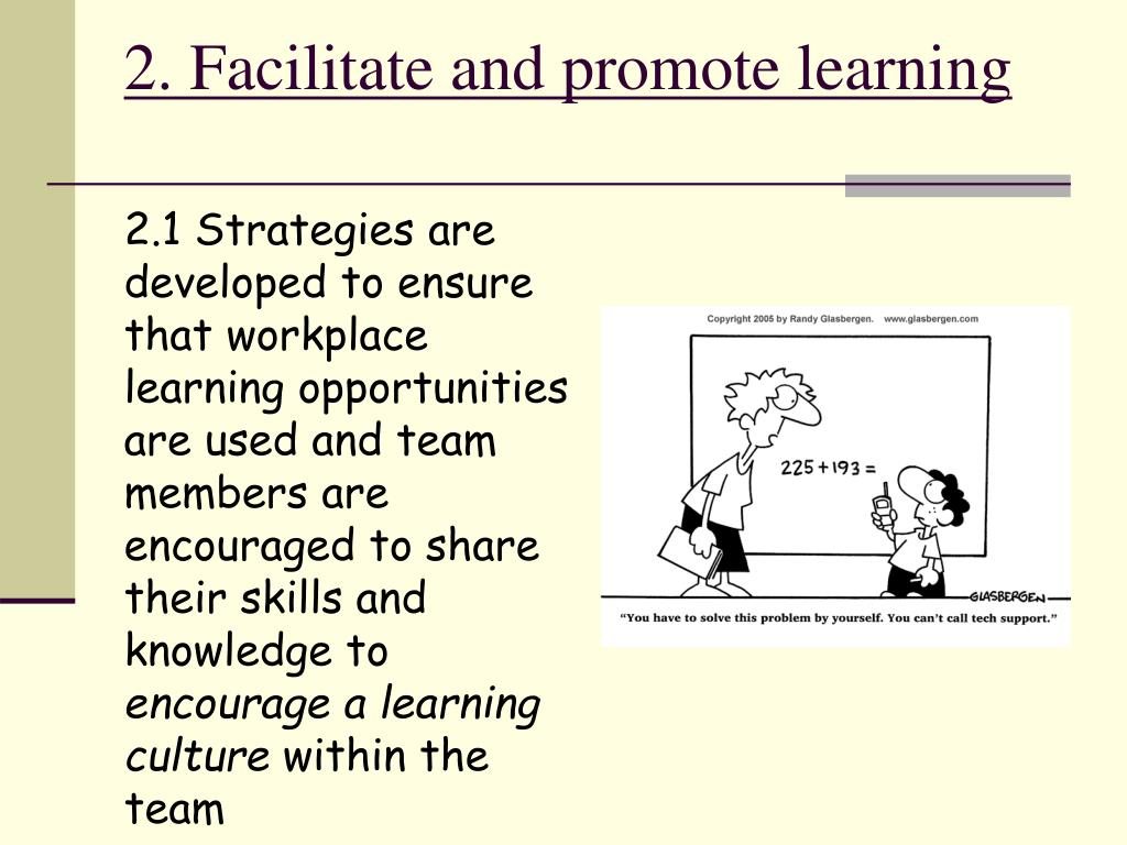 workplace as learning environment Find out how to promote transfer of learning with a supportive workplace  a positive environment that promotes learning transfer provides:.