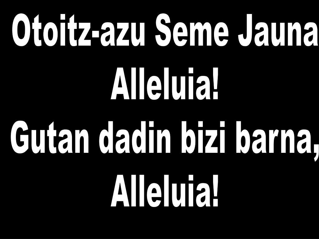 Otoitz-azu Seme Jauna