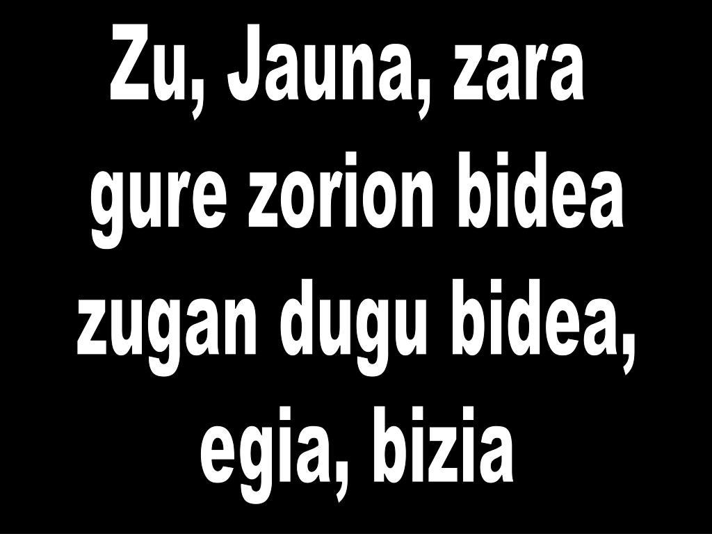 Zu, Jauna, zara