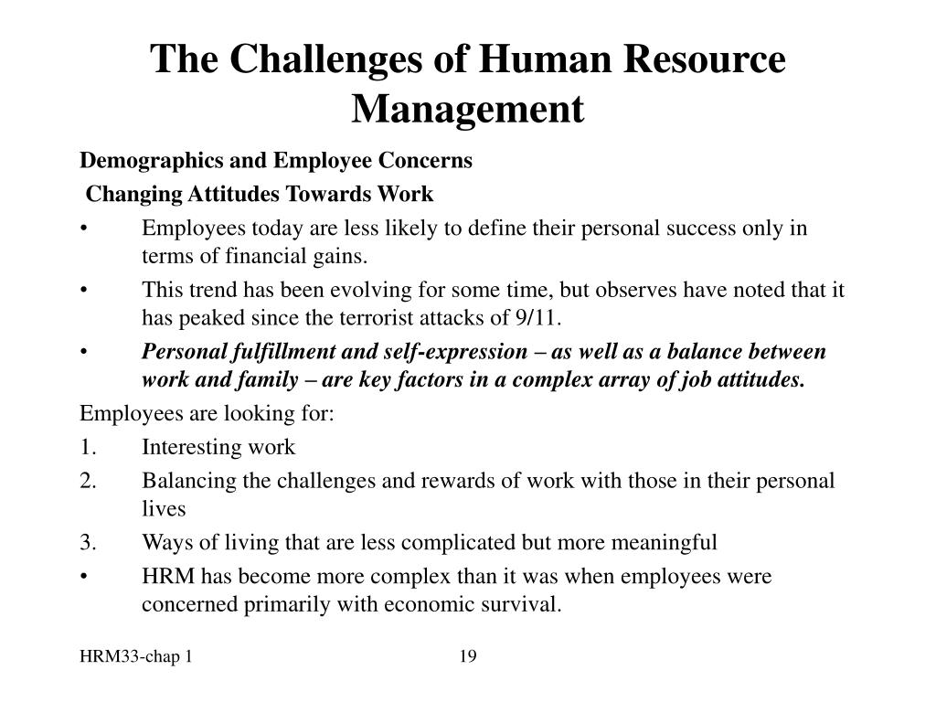 changes in human resource management Active analysis should be an ongoing and iterative process, in order to predict  possible future changes this will ensure that hrm contributes to.