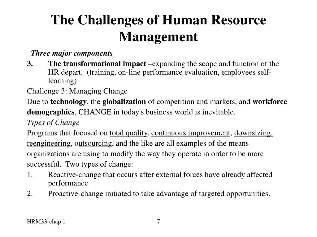 challenges faced human resource management Several challenges facing human resource management are discussed and the importance of human resource management practices is highlighted within the discussion keywords: human resource practices, sustainability, technology.
