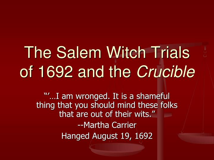 mirroring the salem witch trials in the crucible by arthur miller The crucible is a 1953 play by american playwright arthur miller it is a dramatized and partially fictionalized story of the salem witch trials that took place in.