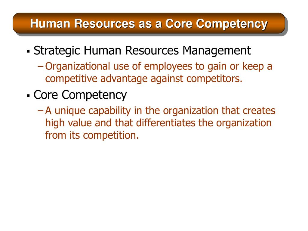 Human Resources as a Core Competency