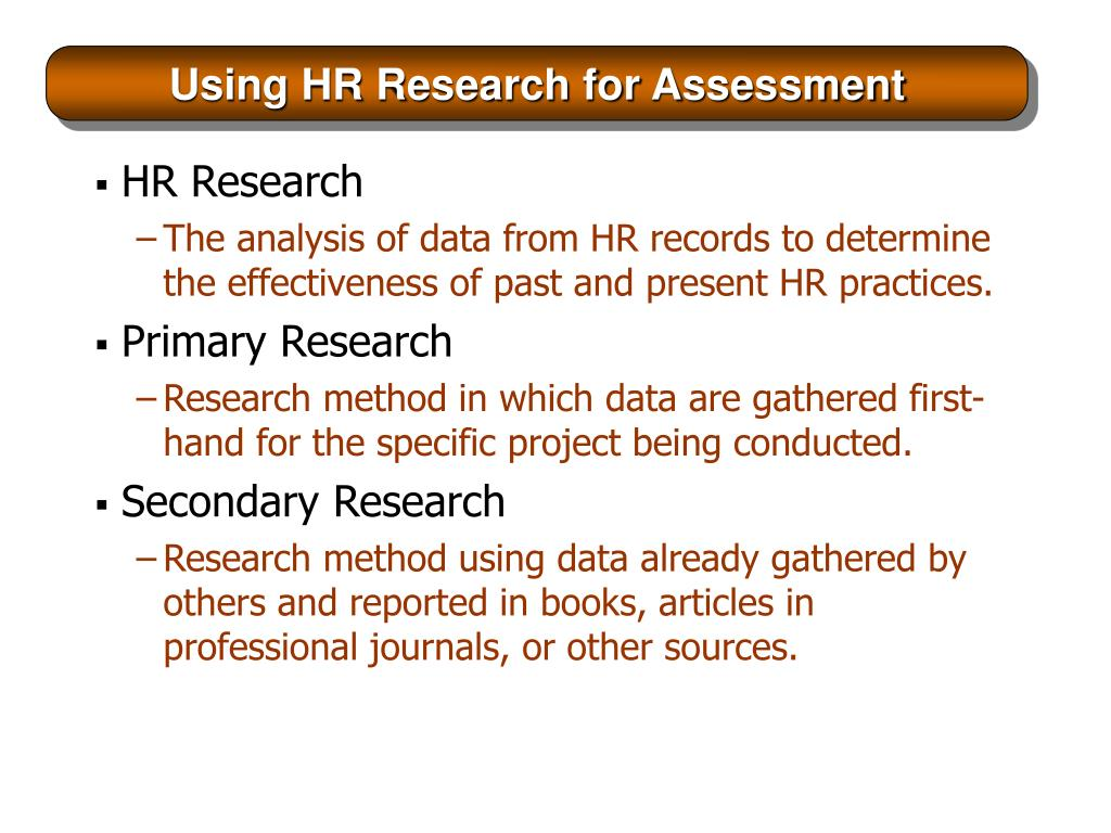 Using HR Research for Assessment