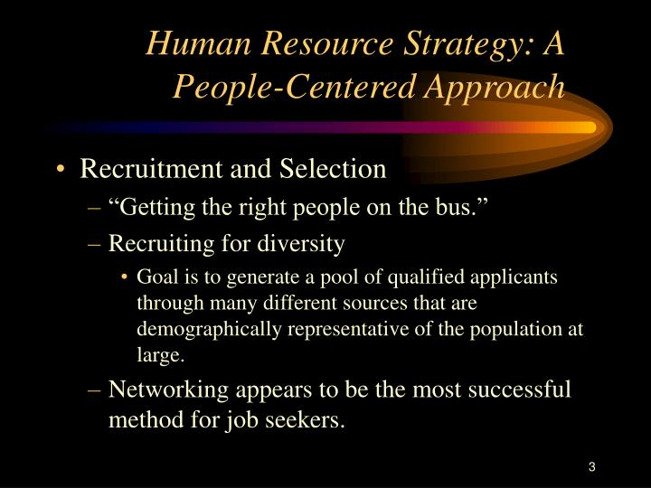 Human resource strategy a people centered approach3