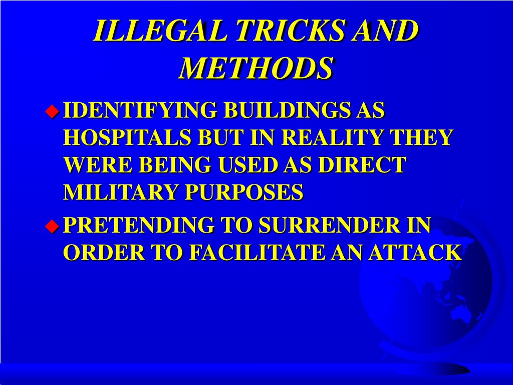 ILLEGAL TRICKS AND METHODS