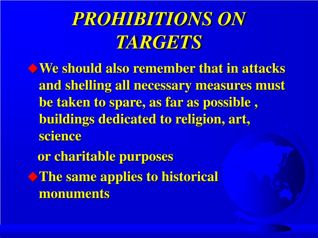 PROHIBITIONS ON TARGETS