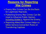 reasons for reporting war crimes