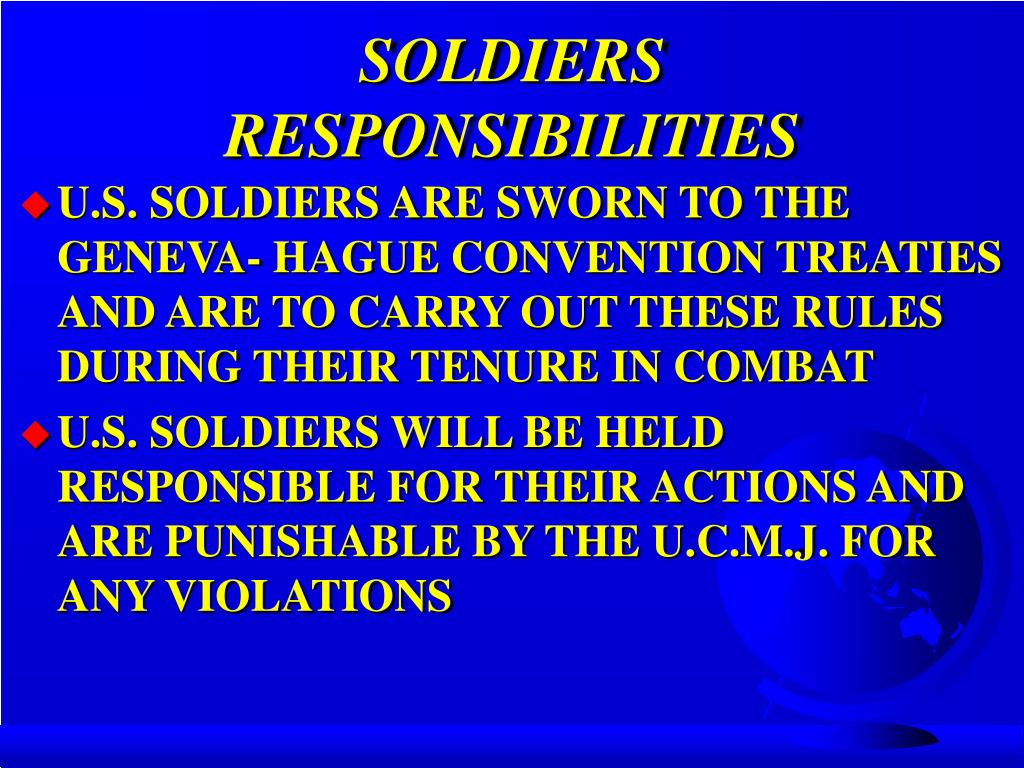 SOLDIERS RESPONSIBILITIES