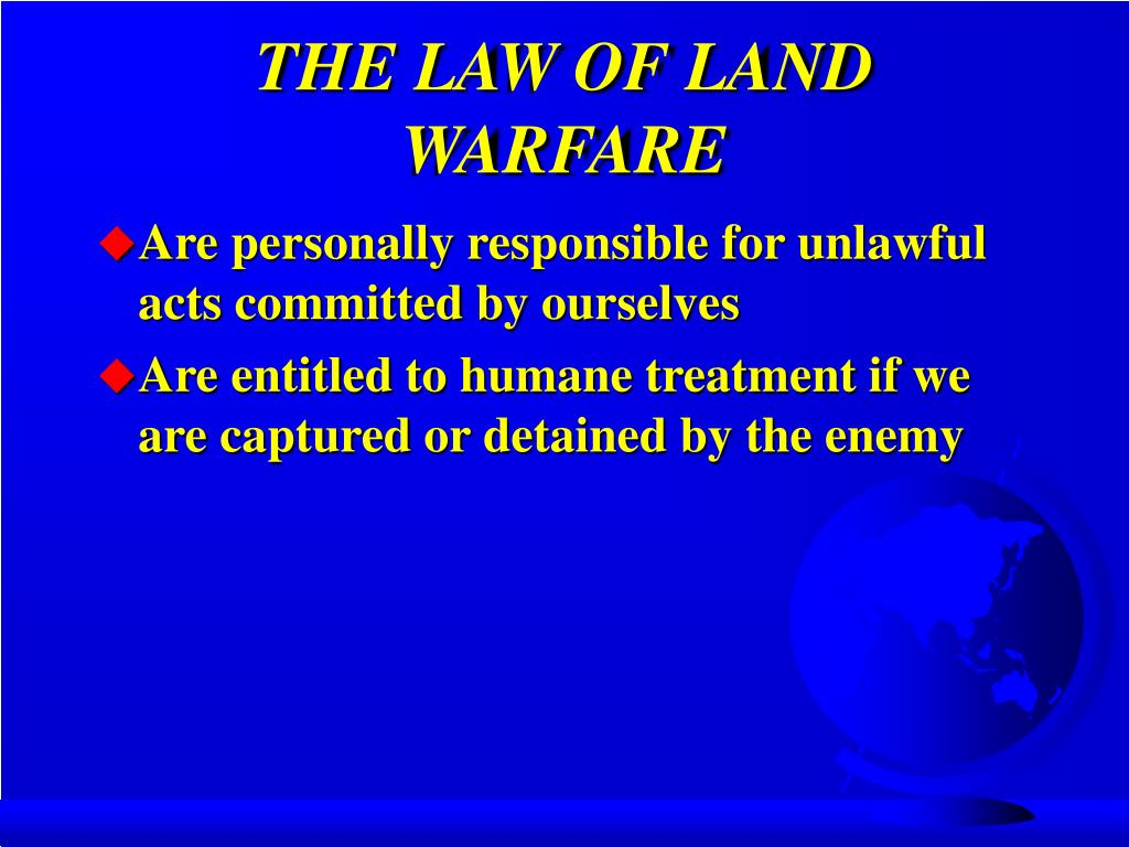 THE LAW OF LAND WARFARE