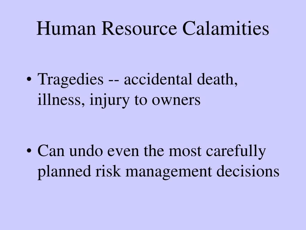 Human Resource Calamities