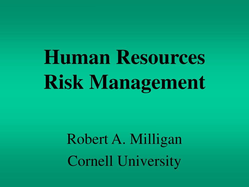 Human Resources    Risk Management