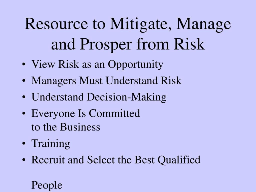 Resource to Mitigate, Manage and Prosper from Risk