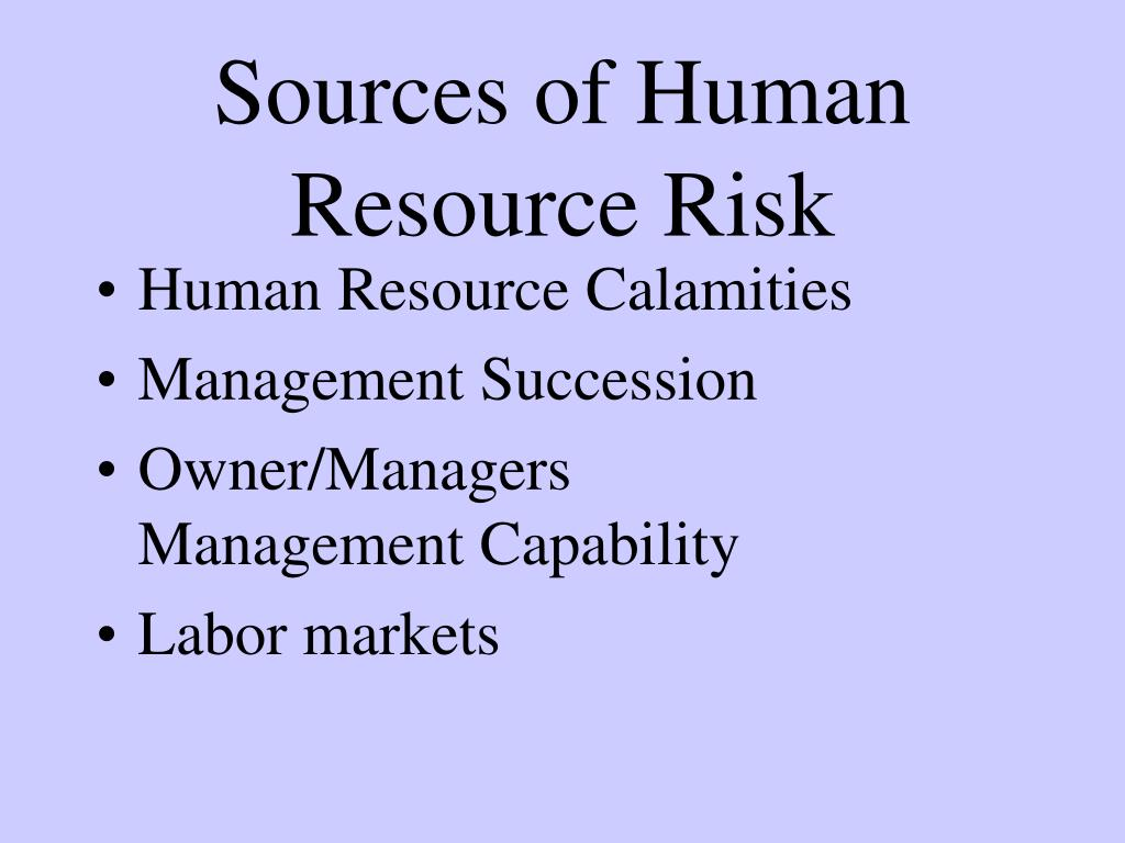 Sources of Human Resource Risk