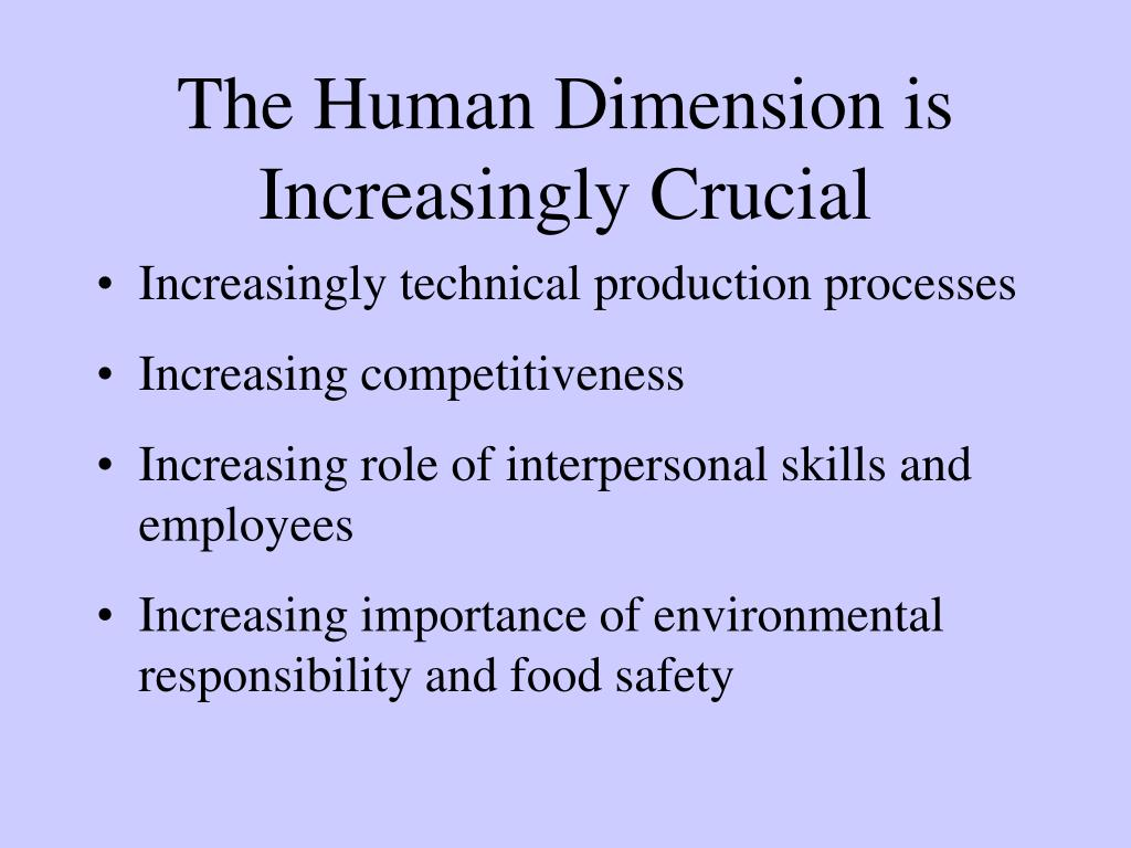 The Human Dimension is Increasingly Crucial