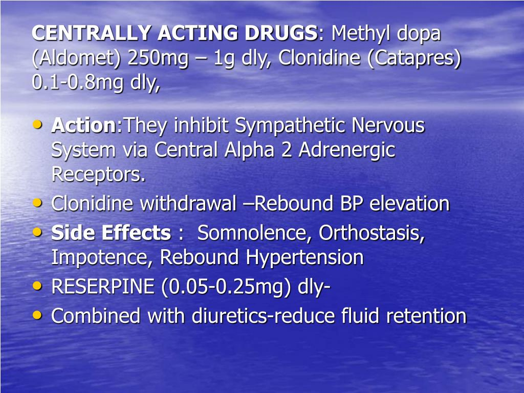 CENTRALLY ACTING DRUGS