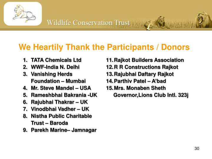 We Heartily Thank the Participants / Donors