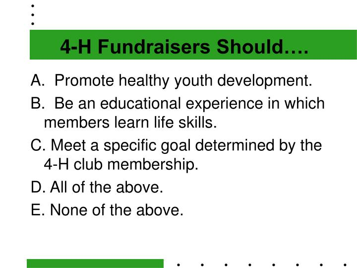 4-H Fundraisers Should….