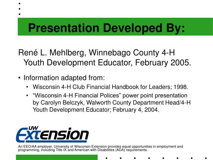 Presentation Developed By: