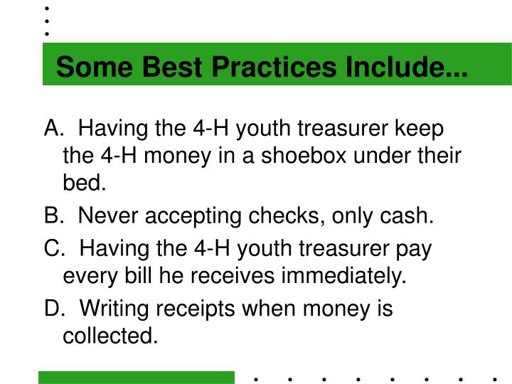Some Best Practices Include...