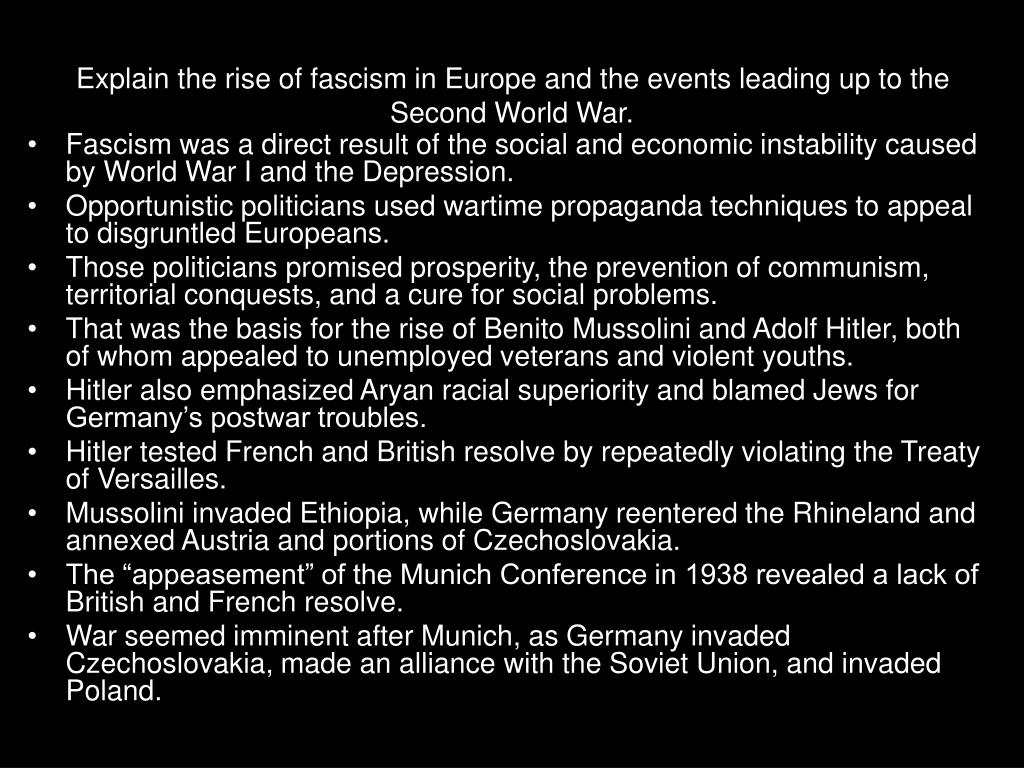 Explain the rise of fascism in Europe and the events leading up to the Second World War.