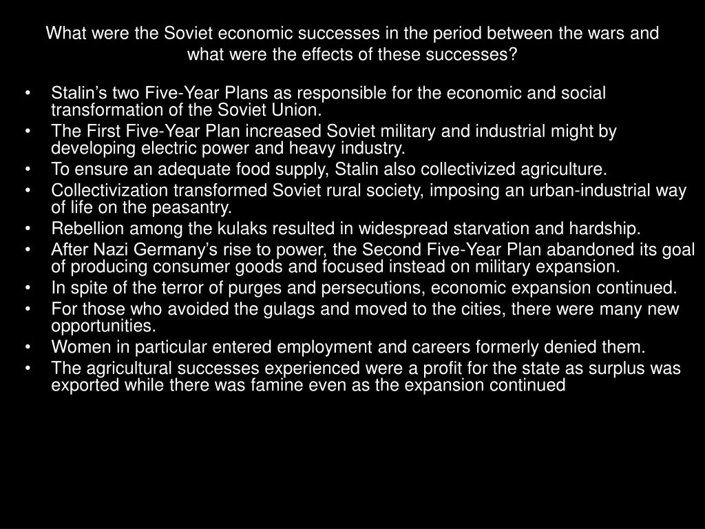 What were the Soviet economic successes in the period between the wars and what were the effects of these successes?