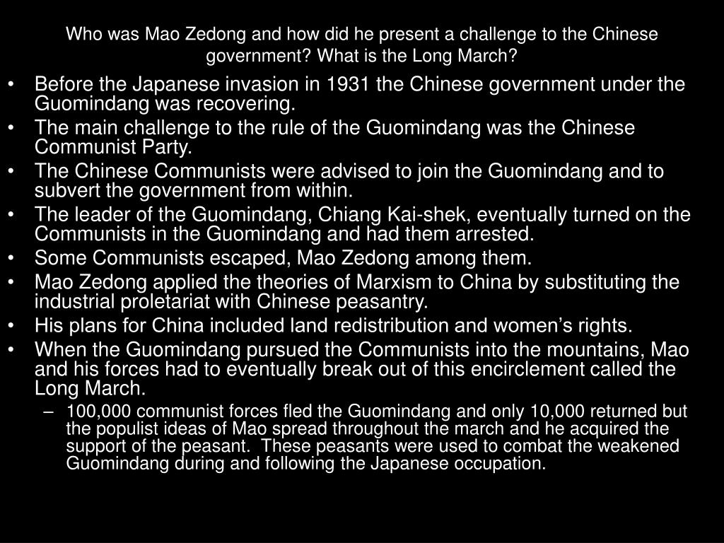 Who was Mao Zedong and how did he present a challenge to the Chinese government? What is the Long March?
