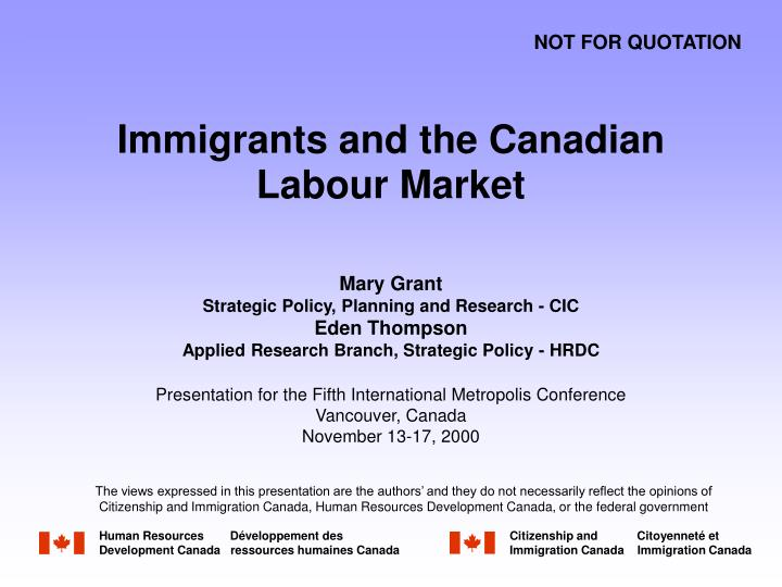 Immigrants and the canadian labour market
