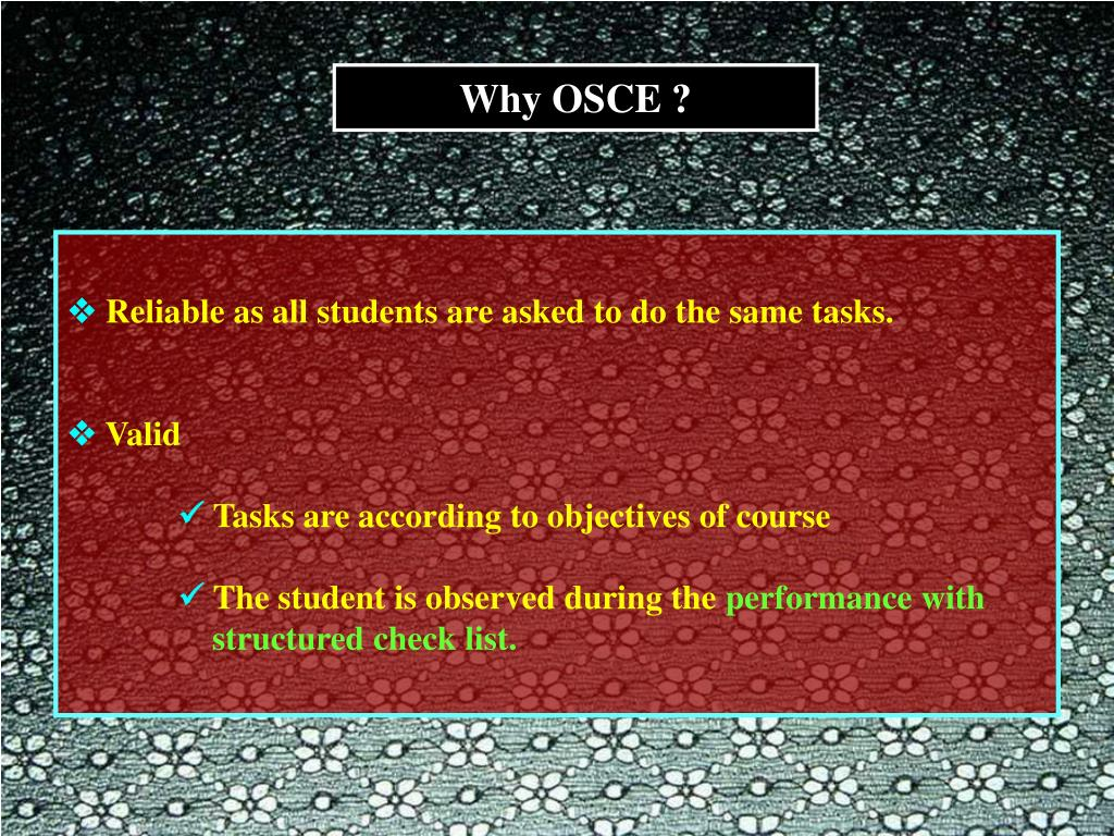 Why OSCE ?