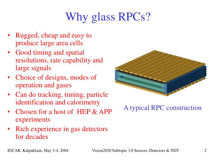 Why glass rpcs
