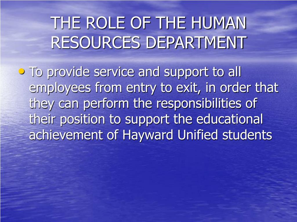THE ROLE OF THE HUMAN RESOURCES DEPARTMENT