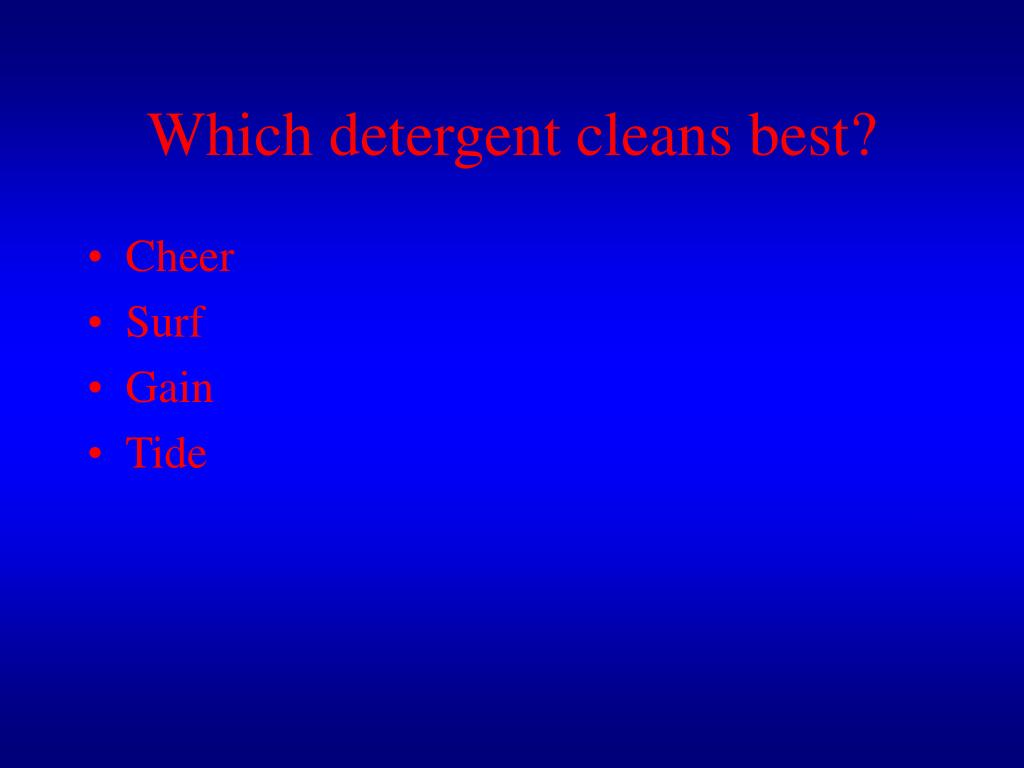 Which detergent cleans best?