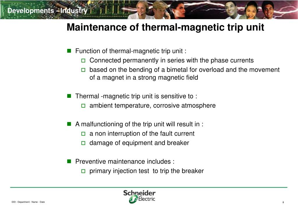 Maintenance of thermal-magnetic trip unit