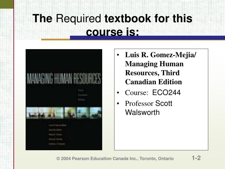 The required textbook for this course is