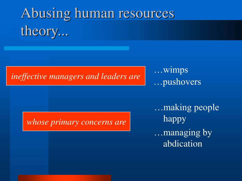 Abusing human resources theory...