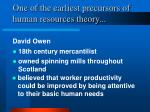 one of the earliest precursors of human resources theory