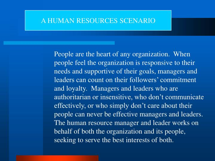 A HUMAN RESOURCES SCENARIO
