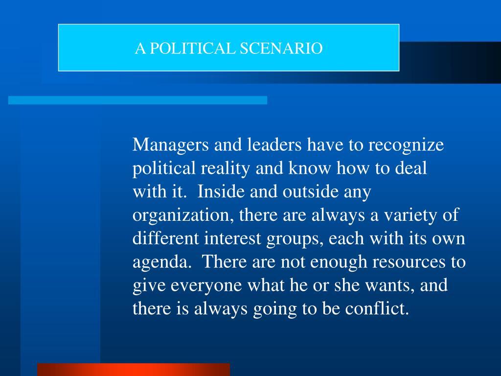 A POLITICAL SCENARIO