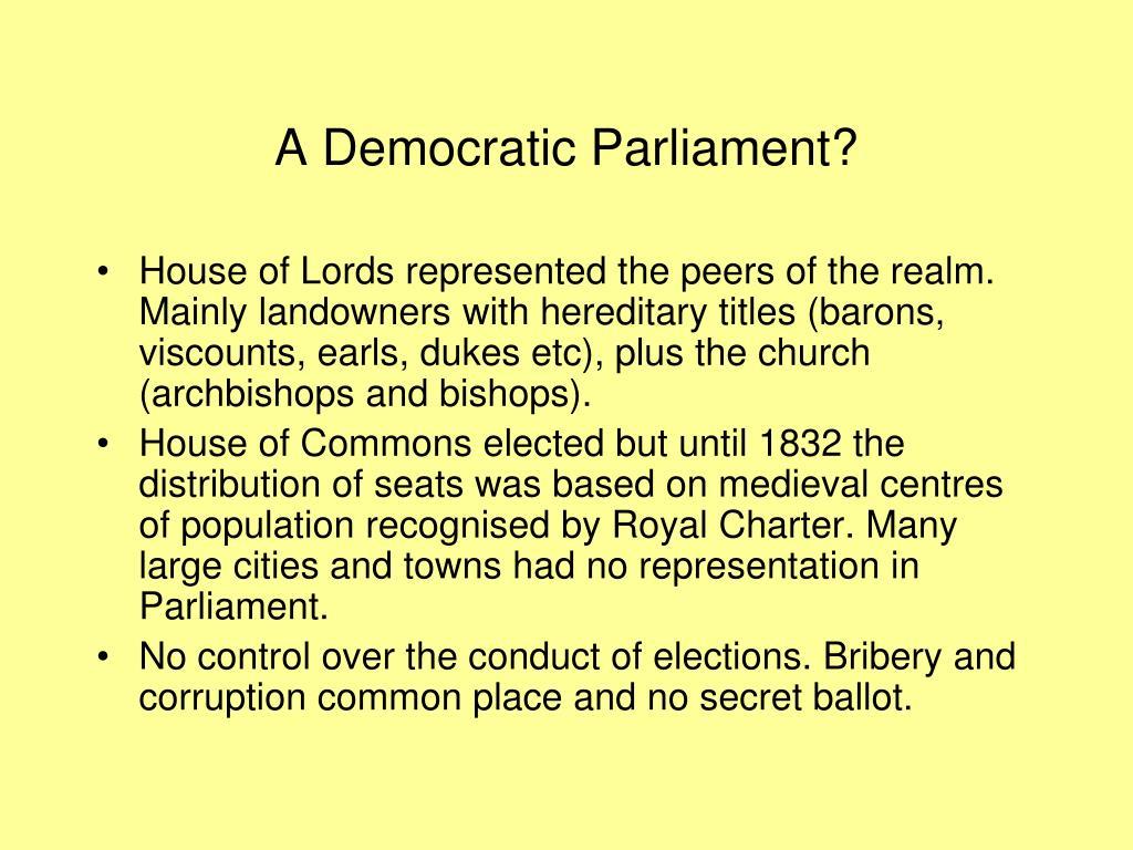 A Democratic Parliament?