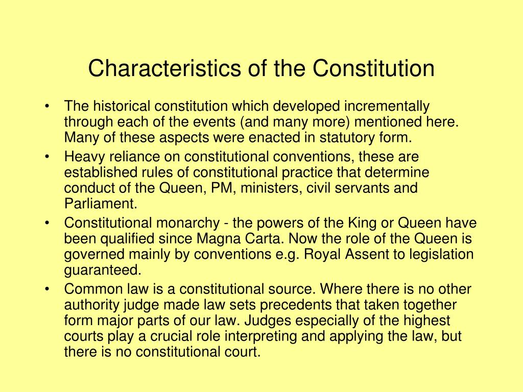 Characteristics of the Constitution