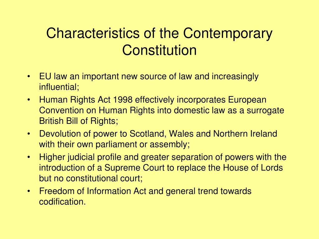 Characteristics of the Contemporary Constitution