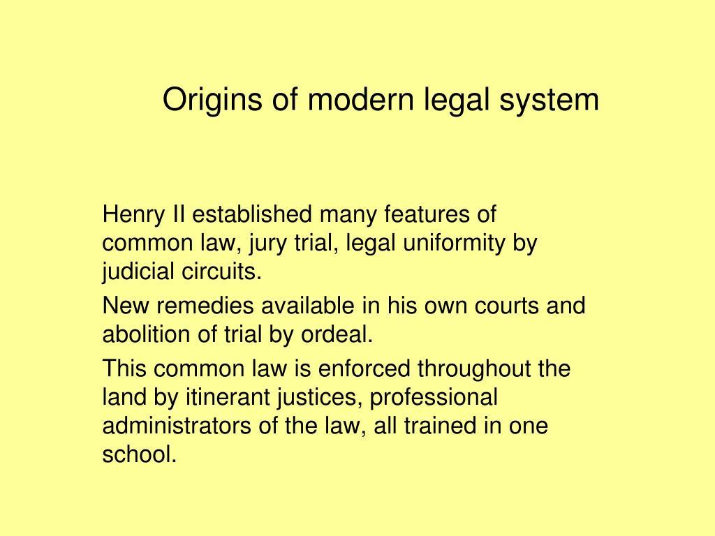 Origins of modern legal system