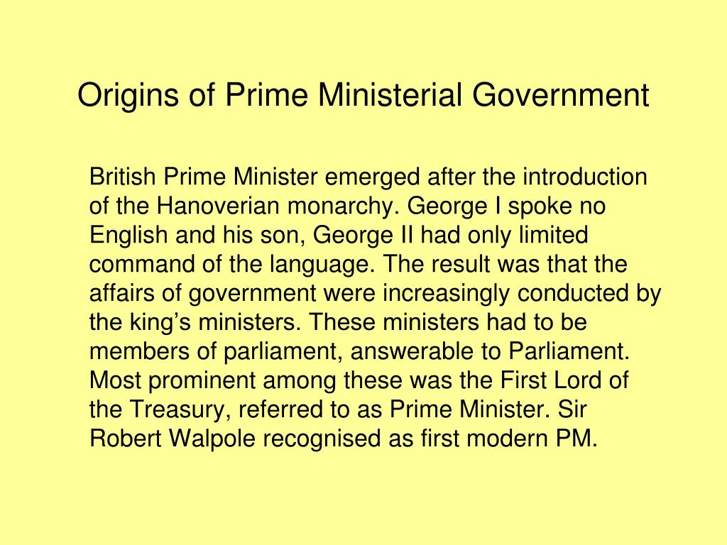 Origins of Prime Ministerial Government