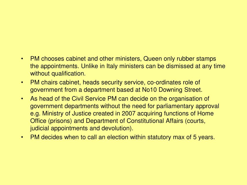 PM chooses cabinet and other ministers, Queen only rubber stamps the appointments. Unlike in Italy ministers can be dismissed at any time without qualification.