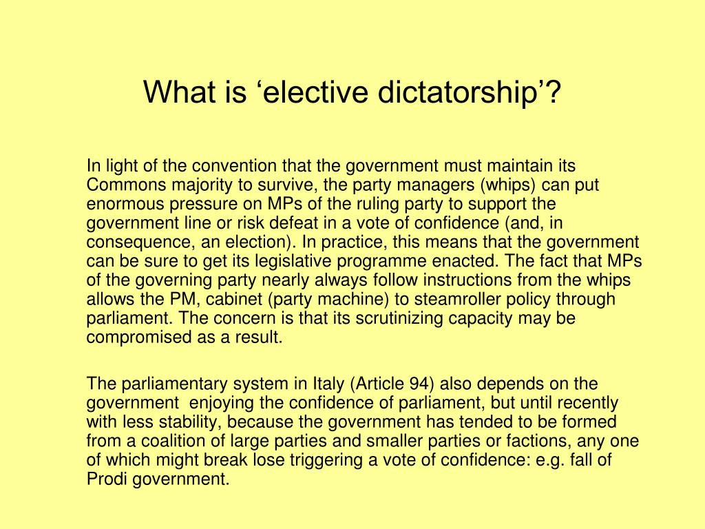 What is 'elective dictatorship'?