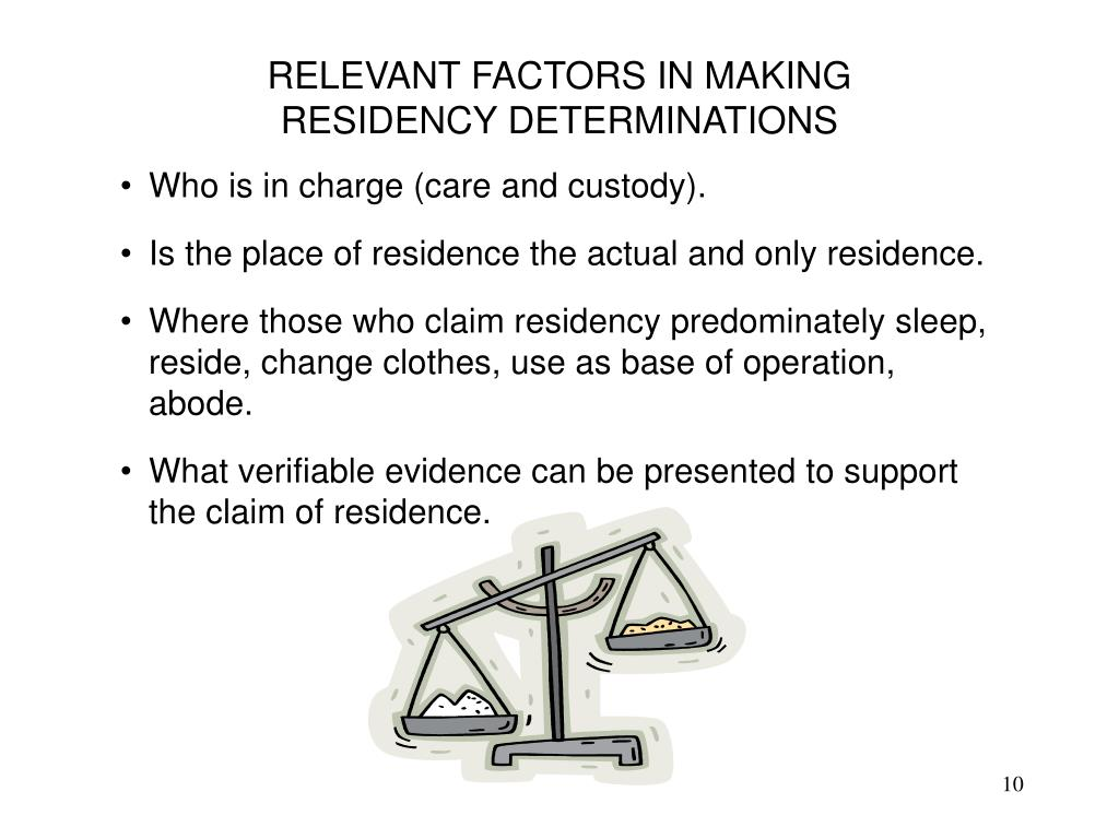 RELEVANT FACTORS IN MAKING RESIDENCY DETERMINATIONS