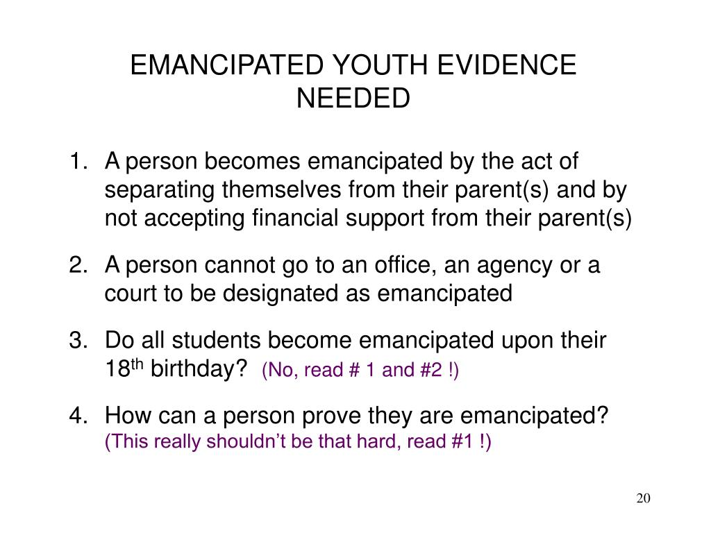 EMANCIPATED YOUTH EVIDENCE NEEDED