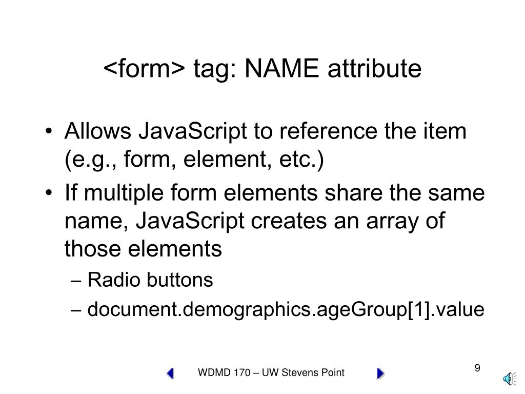 <form> tag: NAME attribute