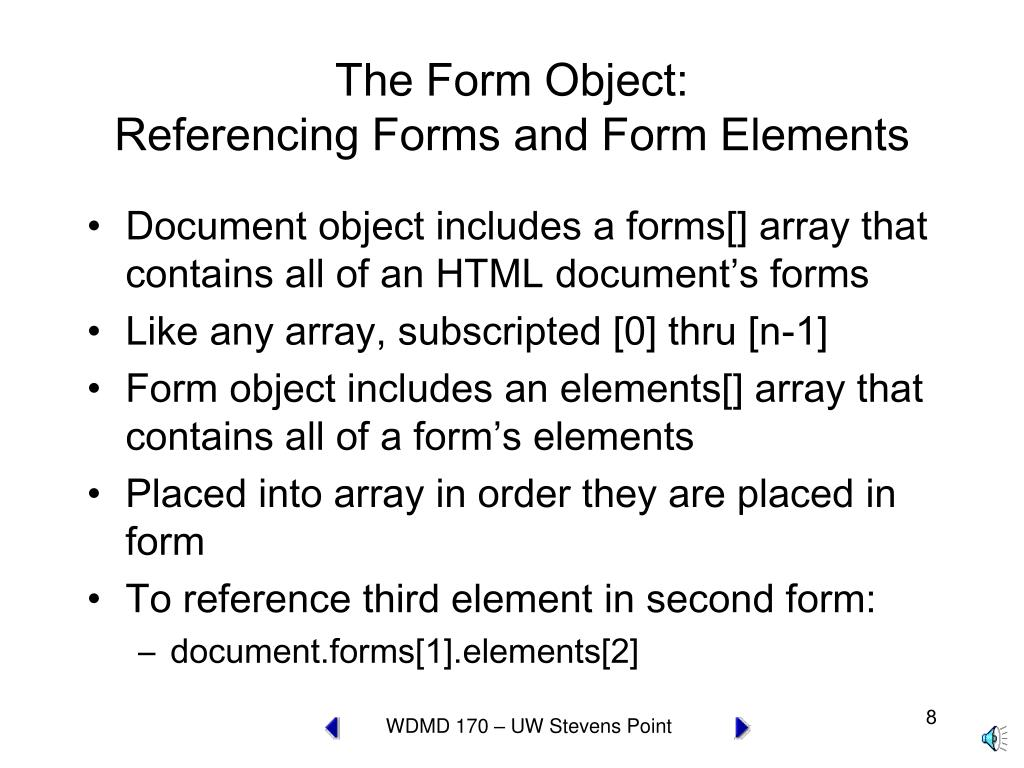 The Form Object: