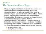 job titles the simulation game tester